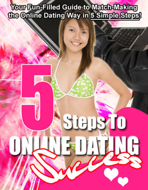 Product picture 5 STEPS TO ONLINE DATING SUCCESS